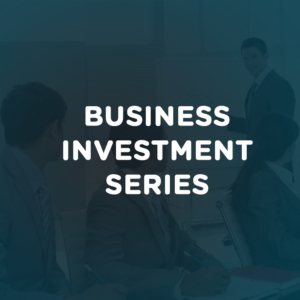 Business Investments Series