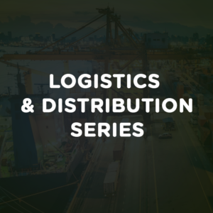 Logistics & Distribution Series