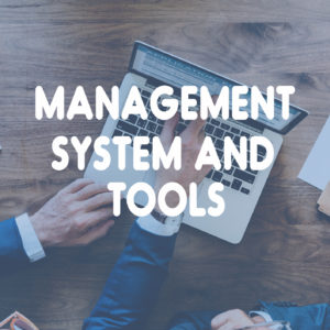 Management System and Tools