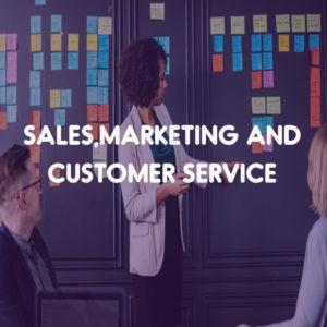 Sales, Marketing and Customer Service